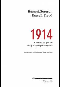 1914-husserl-bergson-russell-freud-lentree-en-guerre-de-quelques-philosophes
